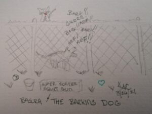 Basura And The Barking Dog ~ Katrina Curtiss 3/26/2021